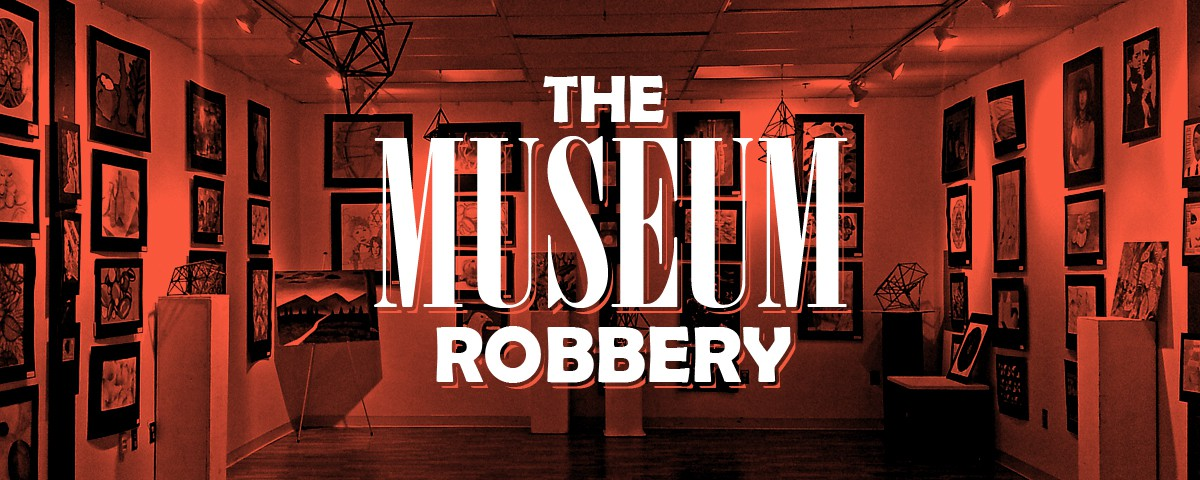 mazebase game room museum robbery